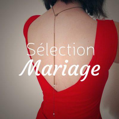 Sélection mariage